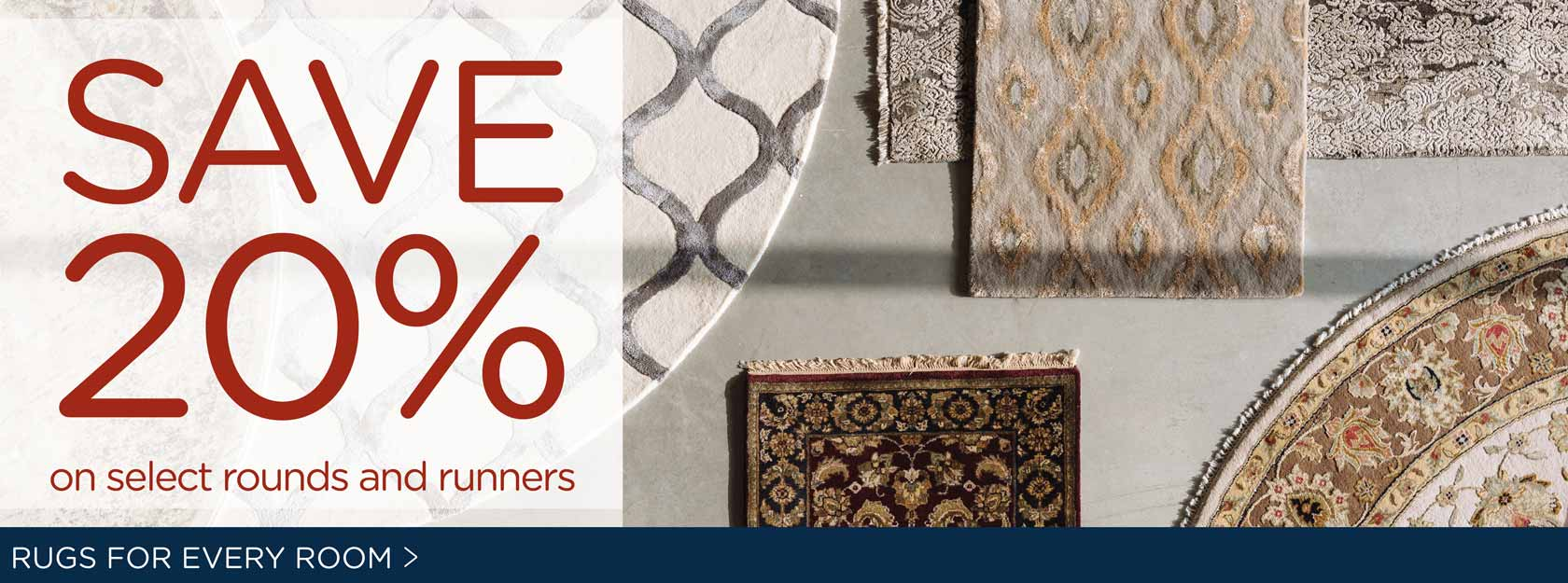 Save 20% on LB Runners/Round Rugs