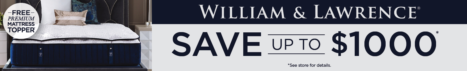 Save Up To $1000 on William & Lawrence